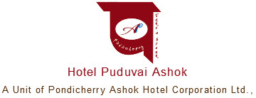A Unit of Pondicherry Ashok Hotel Corporation Ltd.,